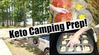KETO CAMPING FOOD PREP! EP:2