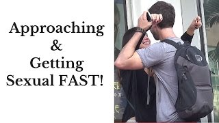 Approaching & Getting Sexual FAST!  |  How To Approach A Girl Infield Footage