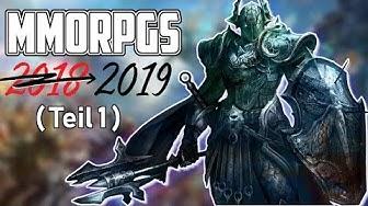3 MMORPGs, die Ihr 2019 auf dem Schirm haben solltet - Teil 1 (Deutsch)