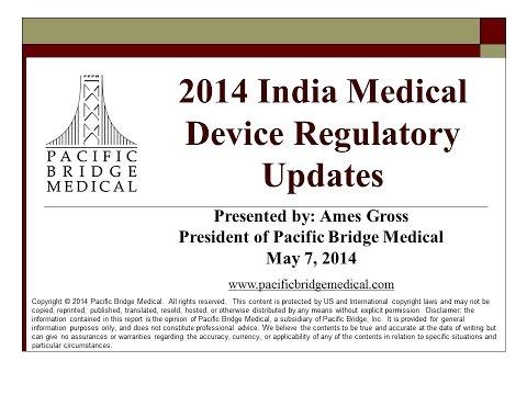 2014 India Medical Device Regulatory Webcast