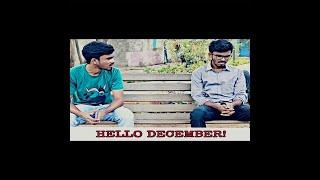 Hello December |Emotional | Comedy | Drama
