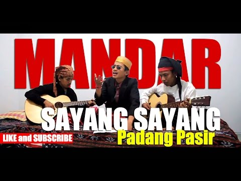 Sayang- Sayang Padang Pasir Mandar ---- Komunitas Rumah Mandar Yogyakarta