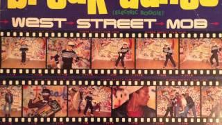 West Street Mob - Break Dance (Electric Boogie) - Full Album (Hip-Hop)
