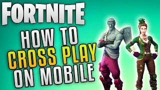 Fortnite How To Cross Play