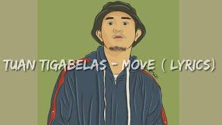Tuan tigabelas - move (lyrics audio ...