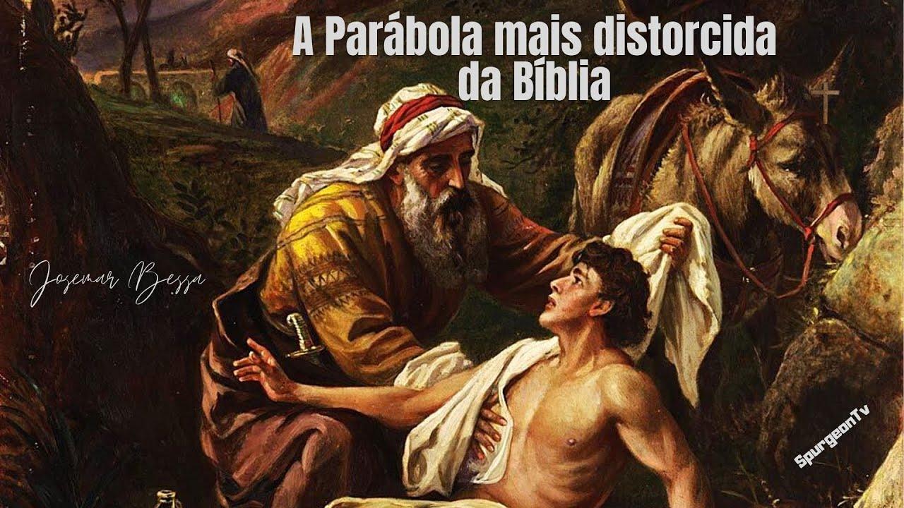 A Parábola mais distorcida da Bíblia | Josemar Bessa