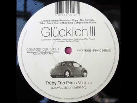Trüby Trio - Prima Vera