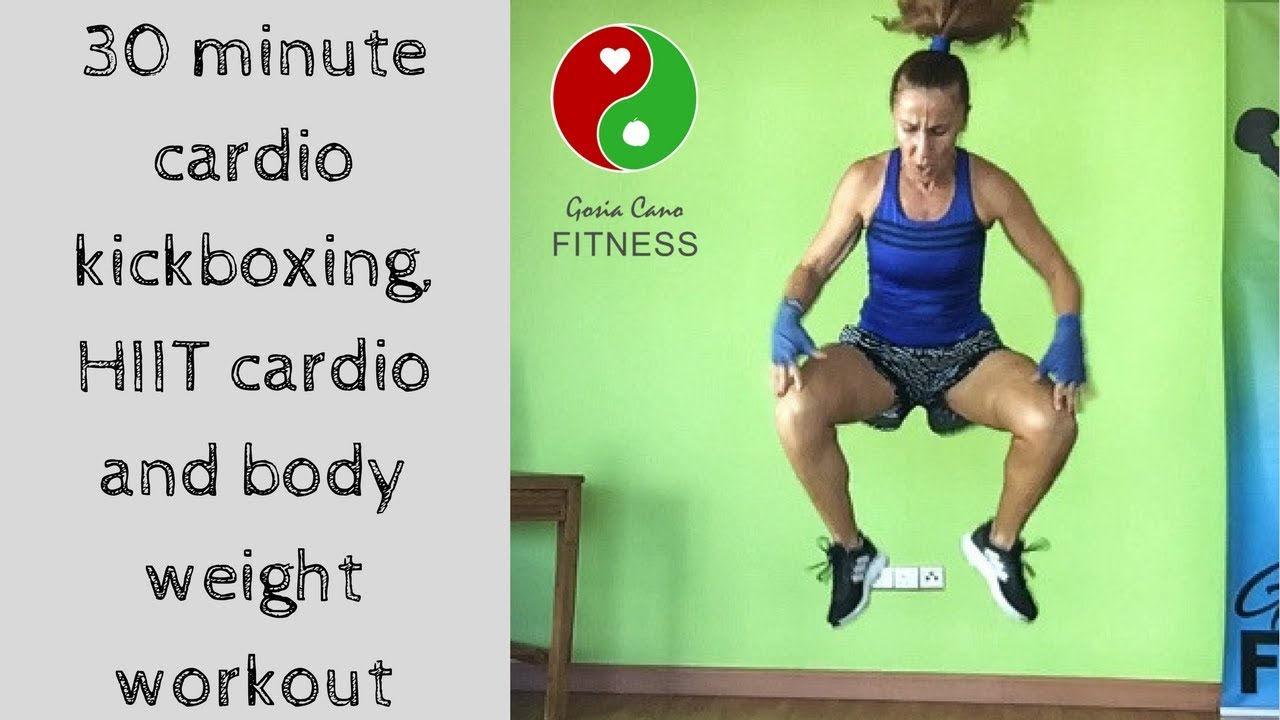 30 minute cardio kickboxing HIIT cardio and body weight ...