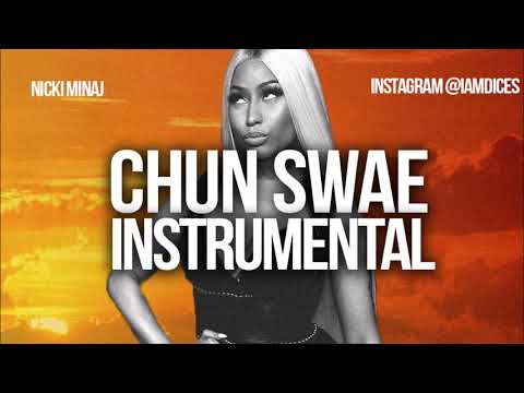 "Nicki Minaj ""Chun Swae"" Instrumental Prod. By Dices *FREE DL*"