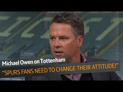 """Spurs fans need to change their attitude!"" - Michael Owen on #PLTonight"