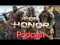 For Honor -Gladiator And Highlander Who Is The Strongest Hero Pocast! All Characters
