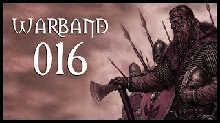 Let's Play Mount & Blade: Warband Gameplay Part 16 (KRADUS YOU CUR - 2017)