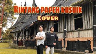 Download lagu RINTANG PAPEH KUSUIK - COVER