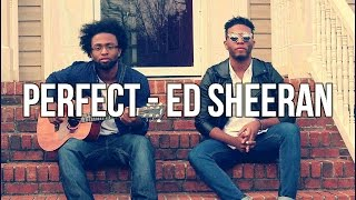 Perfect - Ed Sheeran (cover)