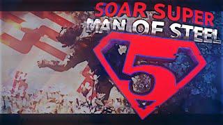 SoaR Super: Man Of Steel! - Episode 5 #SoaR600k