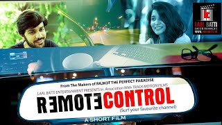 Remote Control - An Inspirational Gujarati Short Film (How To Live In The Present Moment?!)