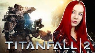 TITANFALL 2 ● ФИНАЛ КАМПАНИИ (игра по заказу)