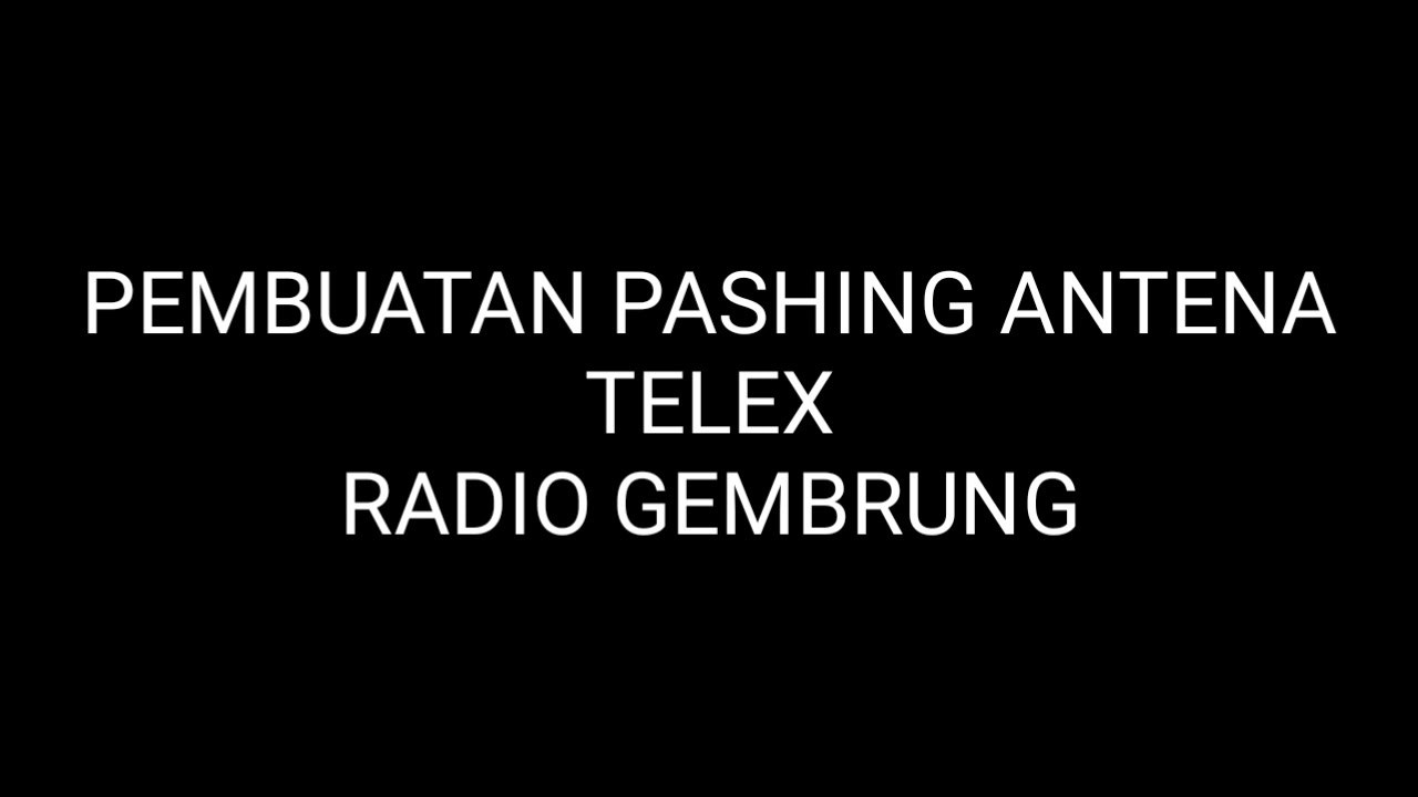 Belajar bikin pasing antena Telex v2r vhf | dengan master ...