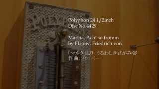 "Polyphon 24 1/2"" Disc No.4429 Martha, Ach! so fromm"