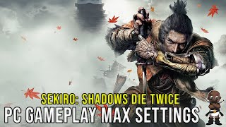 Sekiro: Shadows Die Twice PC Gameplay - Max Settings - 1440p - GTX 1080 - 7700k