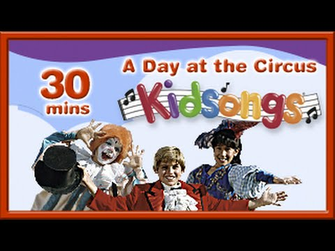 A Day at the Circus | Happy and You Know It | Put on a Happy Face | PBS Kids | Kidsongs | for kids