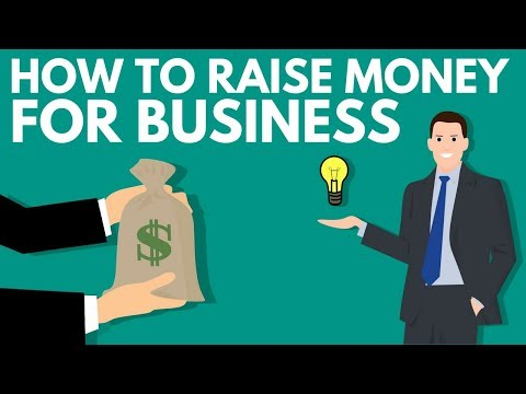 HOW TO RAISE MONEY FOR BUSINESS