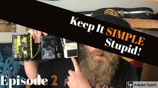 """""""Keep It Simple Stupid!"""" Ep#2 Small Pop Punk Pedalboard For Bass! Ft Kyle  McIntyre"""