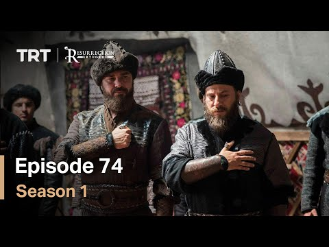 Resurrection Ertugrul Season 1 Episode 74