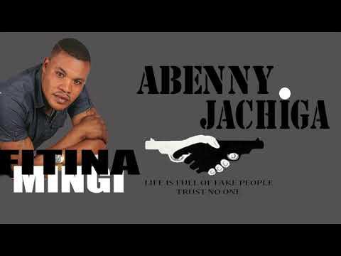 Abenny Jachiga - Fitina Mingi (Audio Only )
