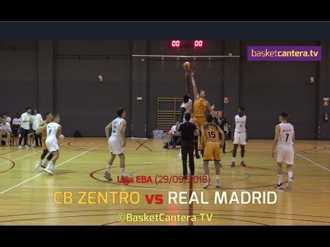 EBA - CB ZENTRO vs REAL MADRID.- Liga EBA 2018 (BasketCantera.TV)