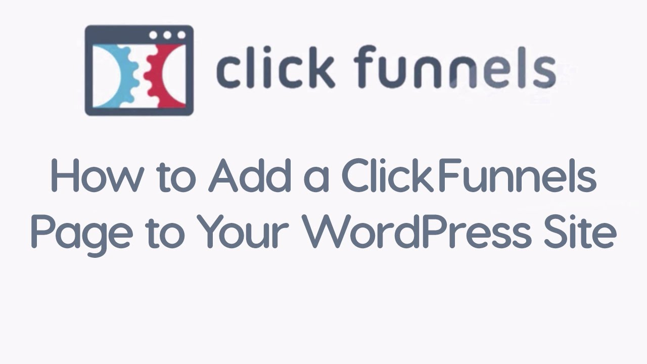 Examine This Report about WordPress Clickfunnels Plugin