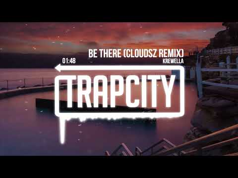 Krewella - Be There (Cloudsz Remix)