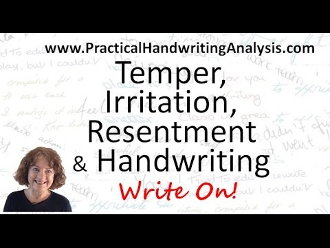 Temper, Irritation and Resentment and Handwriting Analysis Graphology