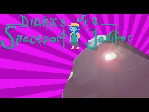 Diaries of a Spaceport Janitor BETA SNEAK-PEEK (Fault in our Games)  