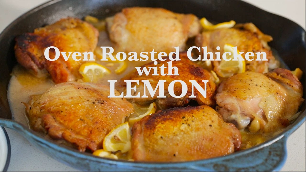 Oven Roasted Chicken Thighs With Lemon Youtube