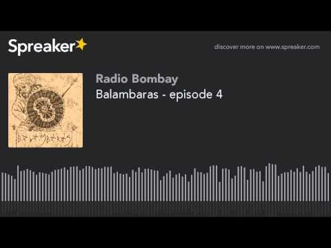 Balambaras - episode 4