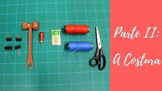 Passo a Passo Cartonero - Parte II: A Costura