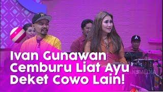 BROWNIS - Ivan Gunawan Cemburu Liat Ayu Ting2 Deket Cowo Lain  (17/2/20) PART1