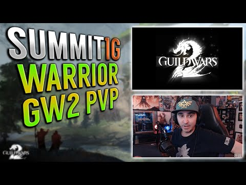 Summit Playing Structured Guild Wars 2 PvP! Getting Better At Warrior! Summit1G GW2 Highlights!