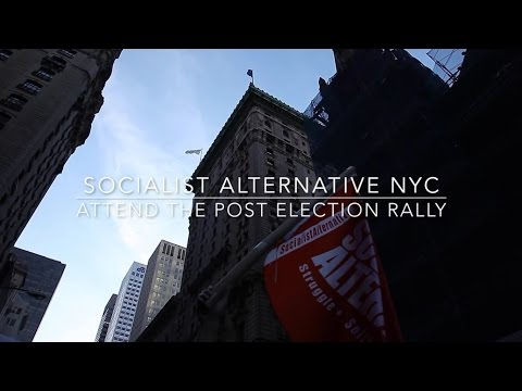 Socialist Alternative at the November 12th Anti-Trump protest