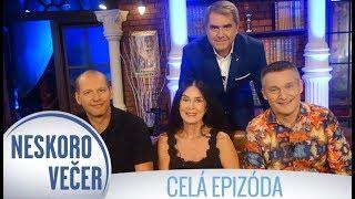 Zuzana Kocúriková, Vladimír Hron a Marcel Vargaeštok v Neskoro Večer - CELÁ EPIZÓDA