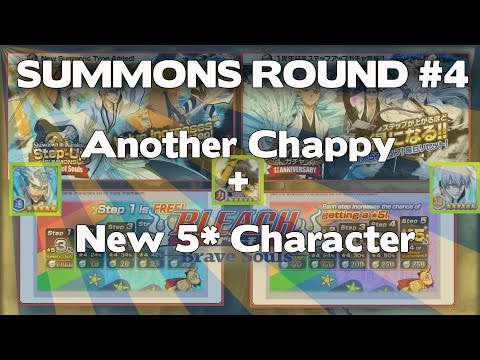 Bleach Brave Souls - Step Up Summons #4 ( NEW 5* and CHAPPY? )