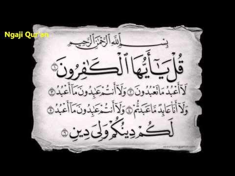 Surah Al Kafirun Merdu Menyentuh Hati Wajib Di Putar !!!