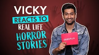Vicky Kaushal reacts to real life horror stories; reveals what scares him the most | Bhoot