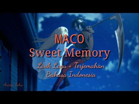 MACO - Sweet Memory [Lyric + Sub Indo]
