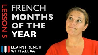 The French Months of the Year (French Essentials Lesson 5)
