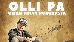 Olli PA -Oman Pihan Porukasta (Prod by GFB)