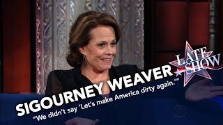 Sigourney Weaver: We Didn