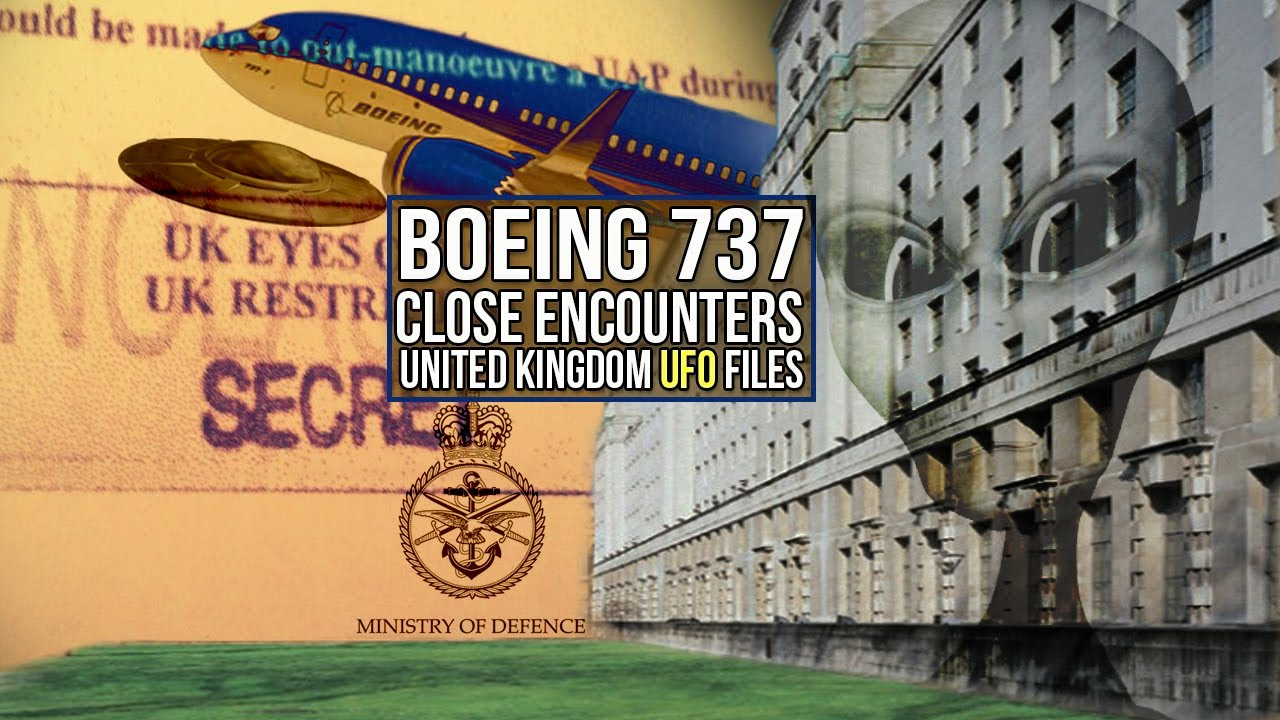 UK UFO Files | Boeing 737 Close Encounters - Myth or reality?