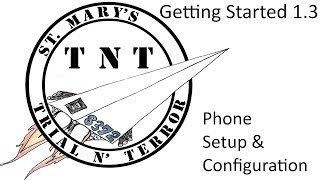 FTC Getting Started 1.3: Phone Setup & Configuration
